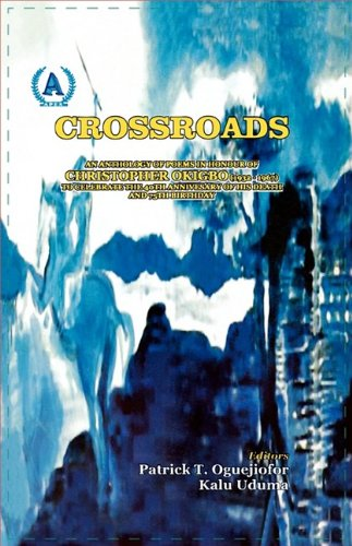 9789784847834: Crossroads. An Anthology of Poems in Honour of Christopher Okigbo