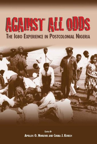9789784949859: Against All Odds: The Igbo Experience in Postcolonial Nigeria