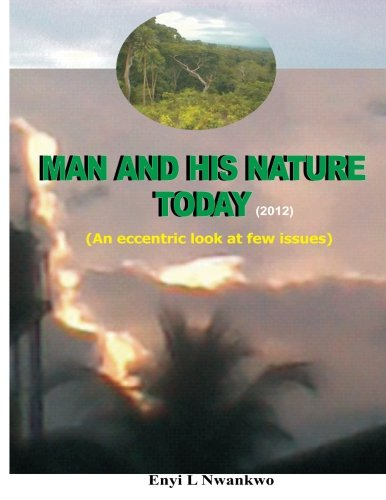 9789785132441: Man and His Nature Today