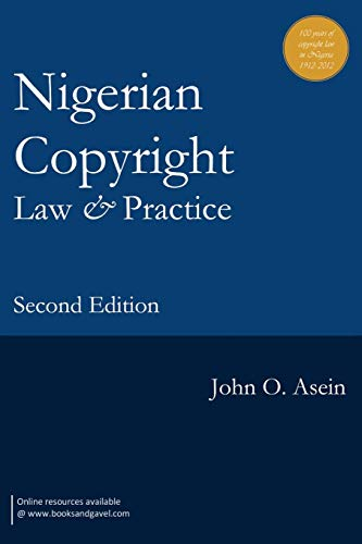 9789785149425: Nigerian Copyright Law and Practice. Second Edition