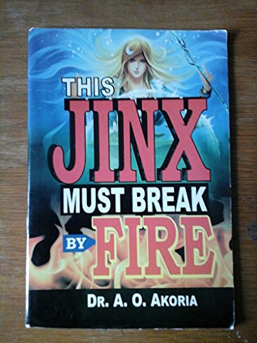 9789785262407: This Jinx Must Break By Fire