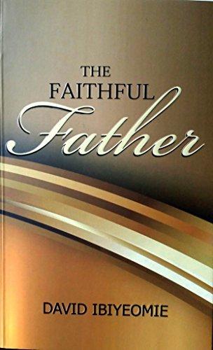 9789785374506: The Faithful Father