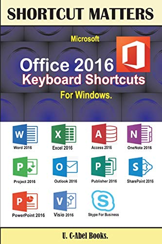 9789785457407: Microsoft Office 2016 Keyboard Shortcuts For Windows (Shortcut Matters)