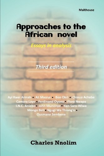 9789788422198: Approaches to the African Novel. Essays in Analysis