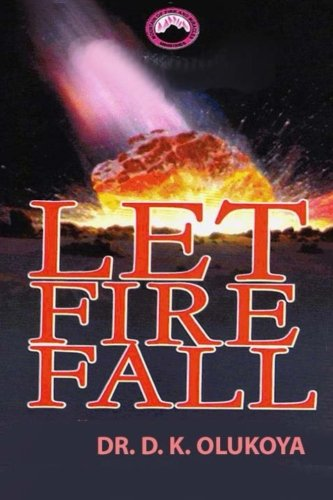 9789788424406: Let Fire Fall