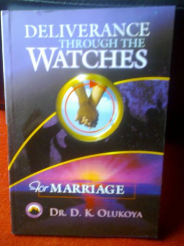9789788424673: Deliverance Through the Watches for Marriage