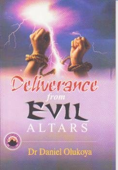 9789788424697: Deliverance From Evil Altars (La Deliverance des Mauvais Autels)