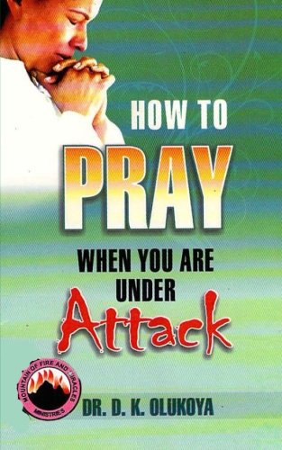 9789788424727: How to Pray When You Are Under Attack