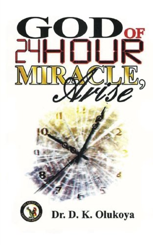 9789789200238: God of 24-Hour Miracles, Arise