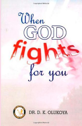 9789789200627: When God Fights for You