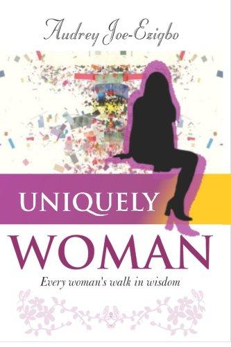 9789789310449: Uniquely Woman: Every woman's walk in wisdom