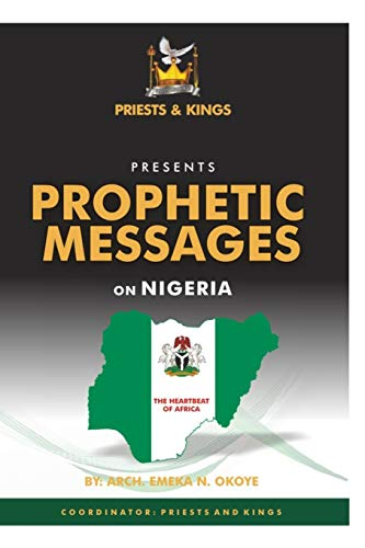9789789459018: Prophetic Messages on Nigeria: The Heartbeat of Africa