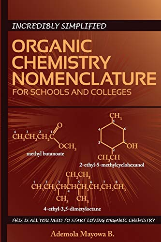 9789789522194: Incredibly simplified ORGANIC CHEMISTRY NOMENCLATURE for schools and colleges