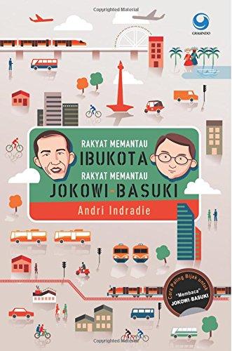 Rakyat Memantau Ibu Kota (Indonesian Edition): Indradie, Andri