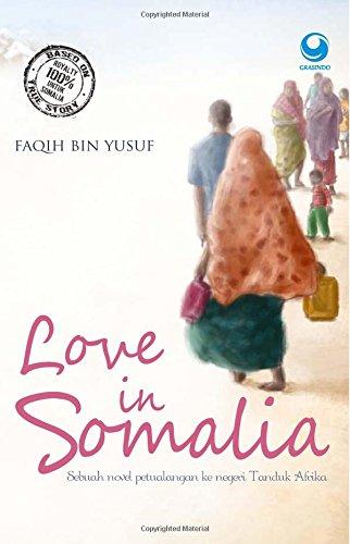 9789790819641: Love in Somalia (Indonesian Edition)