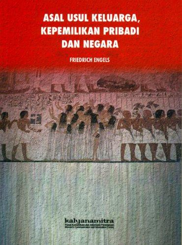 9789791725149: Asal Usul Keluarga, Kepemilikan Pribadi Dan Negara (Indonesian Edition)