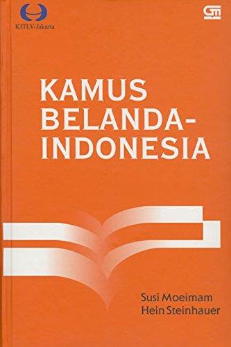 Kamus Belanda-Indonesia. BRILL. 2005.: SUSI MOEIMAM.