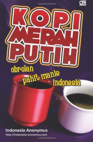 Kopi Merah Putih (Indonesian Edition): Anonymus, Indonesia