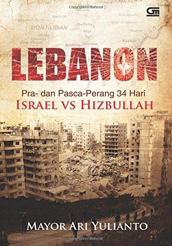 9789792252699: Lebanon Pra- dan Pasca-Perang 34 Hari Israel vs Hizbullah (Indonesian Edition)