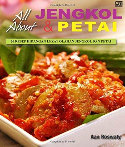 9789792252873: All About Jengkol dan Petai (Indonesian Edition)