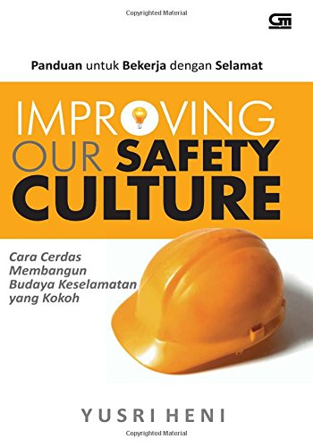 9789792265361: Improving Our Safety Culture (Indonesian Edition)