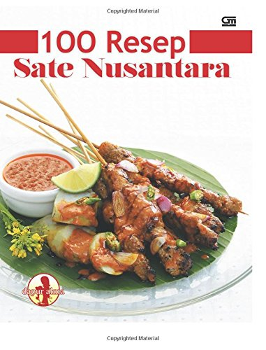 9789792266825: 100 Resep Sate Nusantara (Indonesian Edition)