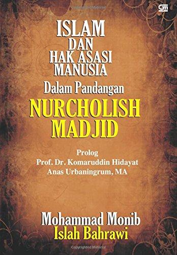9789792268119: Islam dan Hak Asasi Manusia dalam Pandangan Nurcholish Madjid (Indonesian Edition)