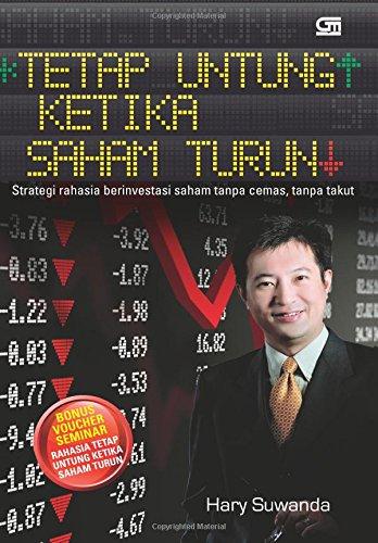 Tetap Untung Ketika Saham Turun (Indonesian Edition): Hary Suwanda