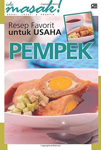 9789792285765: Resep Favorit untuk Usaha PEMPEK (Indonesian Edition)