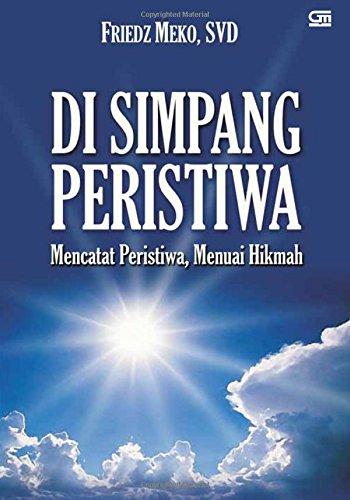 Di Simpang Peristiwa (Indonesian Edition): Meko, Friedz
