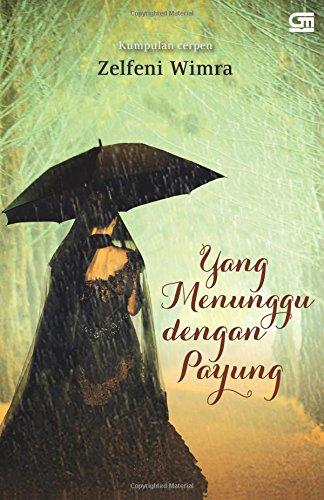 9789792293951: Yang Menunggu dengan Payung (Indonesian Edition)