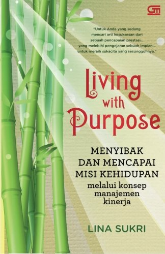 9789792294095: Living with Purpose (Indonesian Edition)