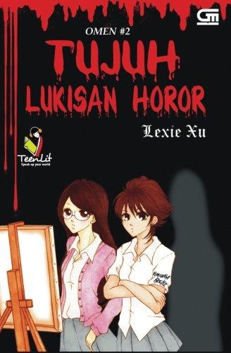 Omen #2 Tujuh Lukisan Horor (Indonesian Edition): Xu, Lexie