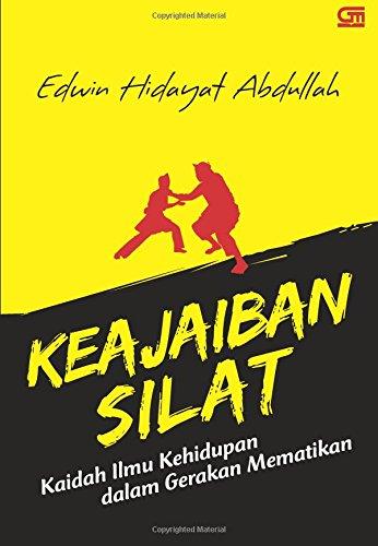 9789792299083: Keajaiban Silat (Indonesian Edition)
