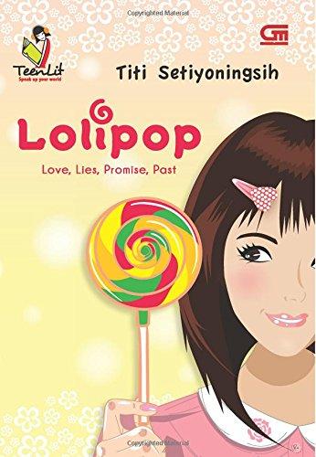 9789792299588: Lolipop: Love, Lies, Promise, Past (Indonesian Edition)
