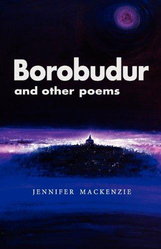 Borobudur and Other Poems: Jennifer MacKenzie