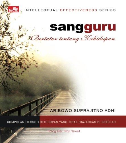 Sang Guru - Bertutur Tentang Kehidupan (Indonesian: Adhi, Aribowo Suprajitno