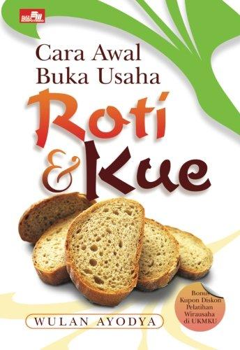 9789792777307: Cara Awal Buka Usaha Roti & Kue (Indonesian Edition)