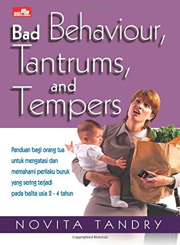9789792777918: Bad Behaviour, Tantrums, and Tempers (Indonesian Edition)