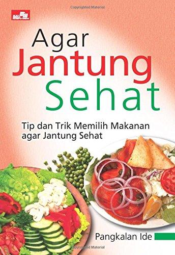 9789792784114: Agar Jantung Sehat (Indonesian Edition)