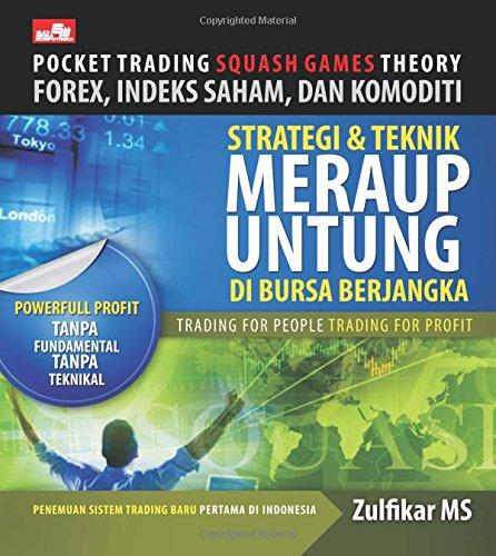 9789792784237: Pocket Trading Squash Games Theory Forex, Indeks Saham, Dan Komoditi (Indonesian Edition)