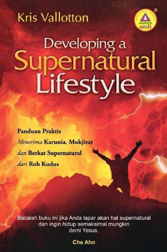 9789792911633: Developing a Supernatural Lifestyle (Indonesian) (Indonesian Edition)