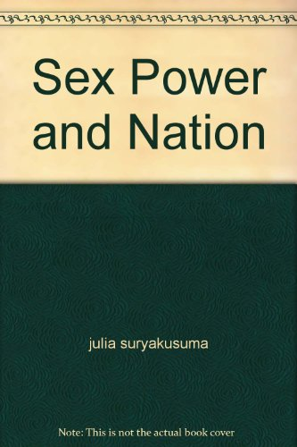 9789793019185: Sex Power and Nation