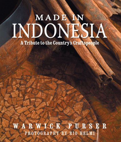 9789793780139: Made in Indonesia: A Tribute to the Country's Craftspeople