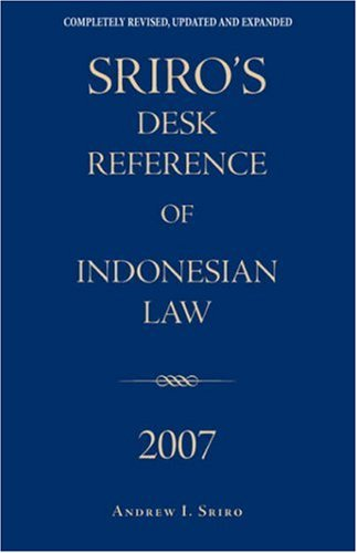 9789793780481: Sriro's Desk Reference of Indonesian Law 2007