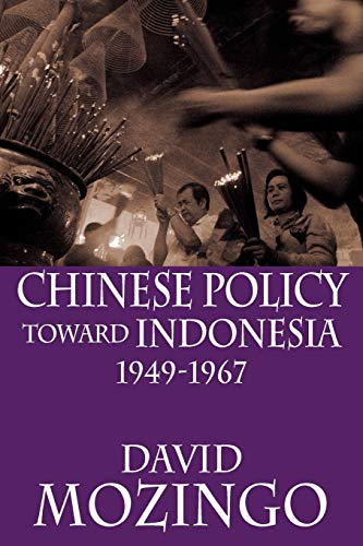 9789793780542: Chinese Policy Toward Indonesia, 1949-1967