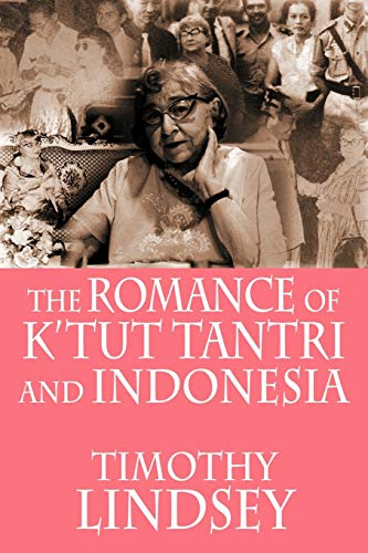 9789793780634: The Romance of K'tut Tantri and Indonesia
