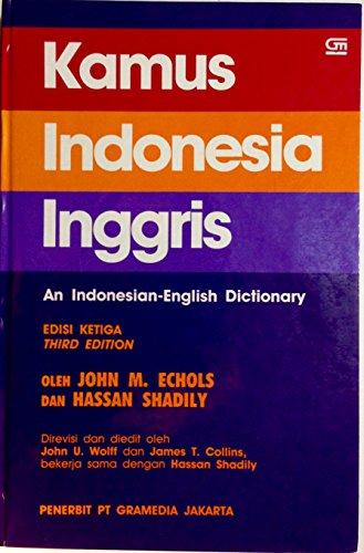 Kamus Indonesia Inggris: An Indonesian-English Dictionary: Edisi Ketiga
