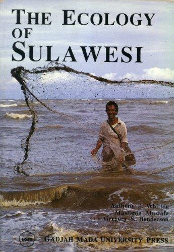 THE ECOLOGY OF SULAWESI: Anthony J. Whitten