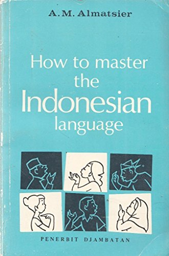 How to Master the Indonesian Language